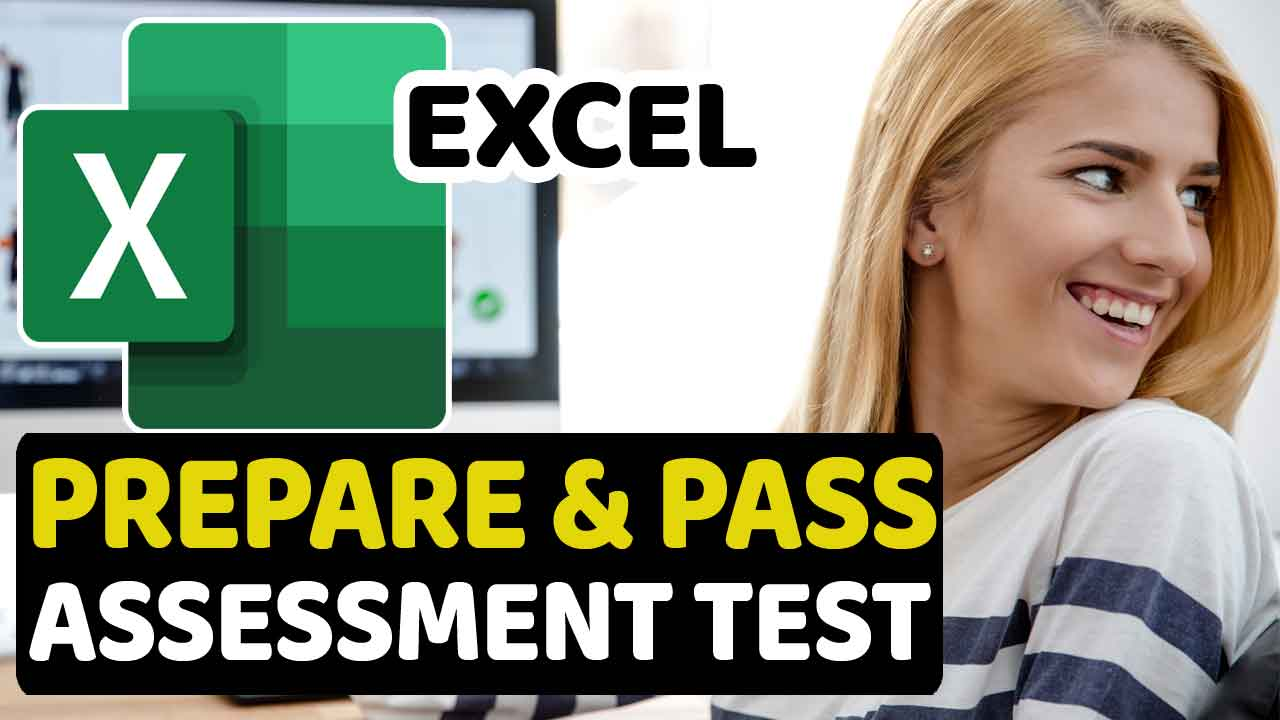 How to Prepare and Pass Excel Assessment Test