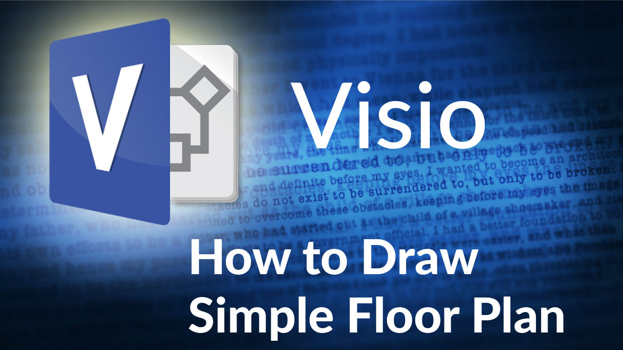 How to Draw Simple Floor Plan in Visio