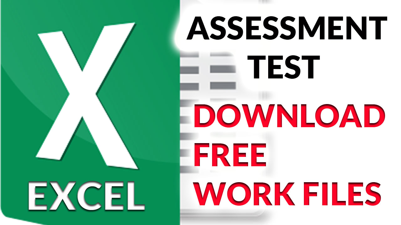 Download Free Excel Assessment Test Work Files