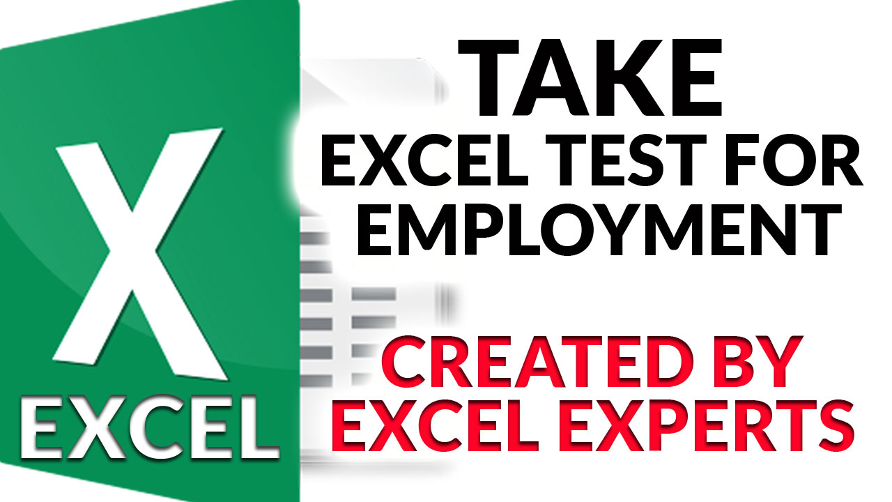 Take Microsoft Excel Pre-Employment Test, Created by Excel Experts