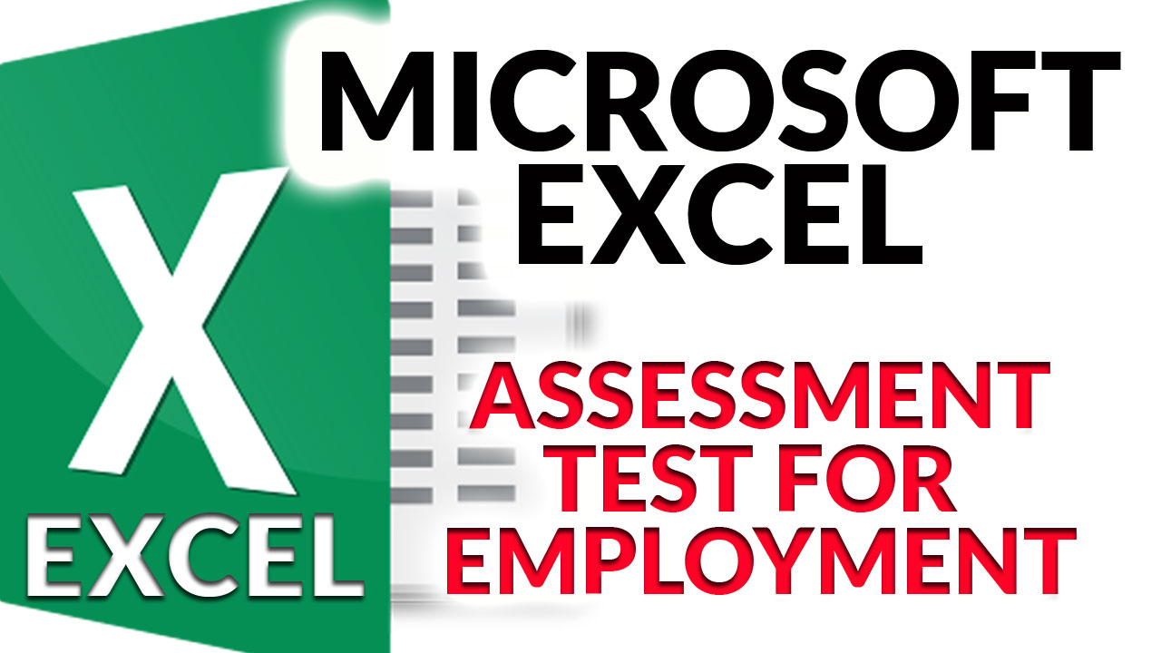 Excel Assessment Test for Employment