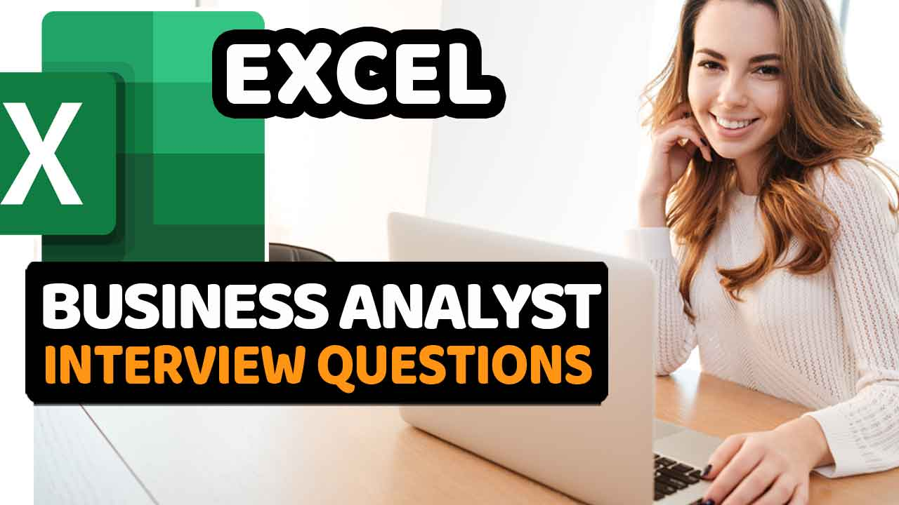 Excel.Business-Analyst.Interview.Questions