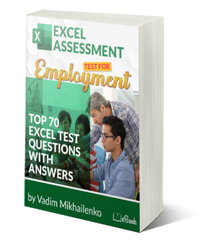 Top 70 Excel Assessment Test Questions. With Answers and Explanations