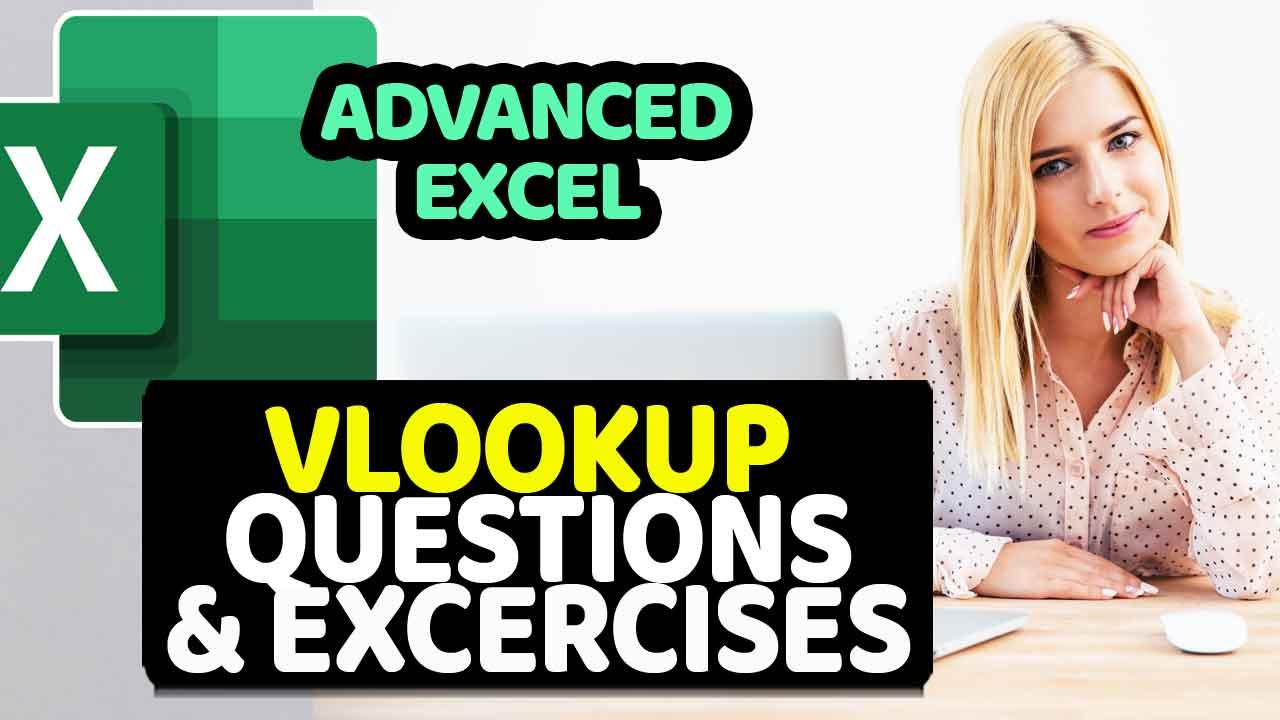 Advanced Excel VLOOKUP Excercises