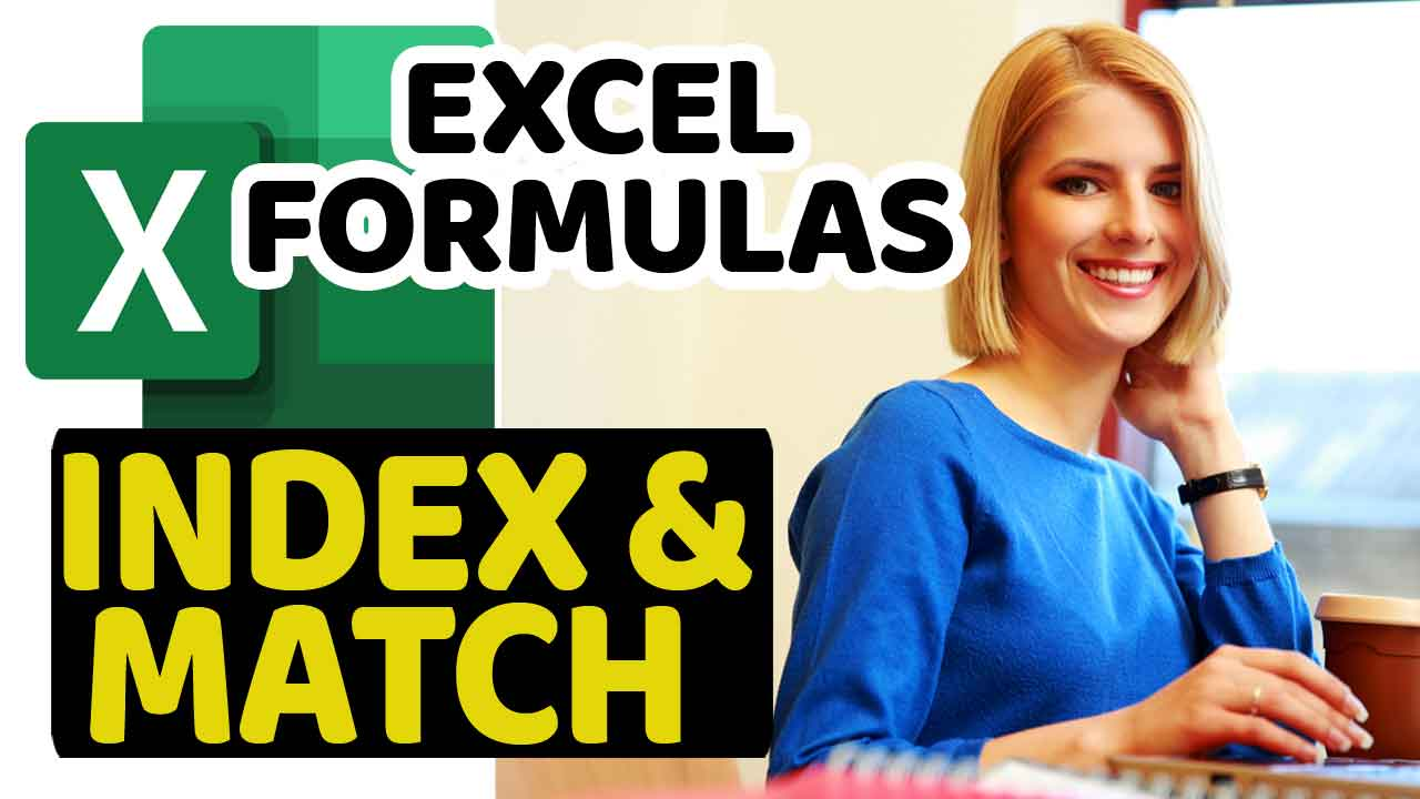 Excel Formulas - Index and Match