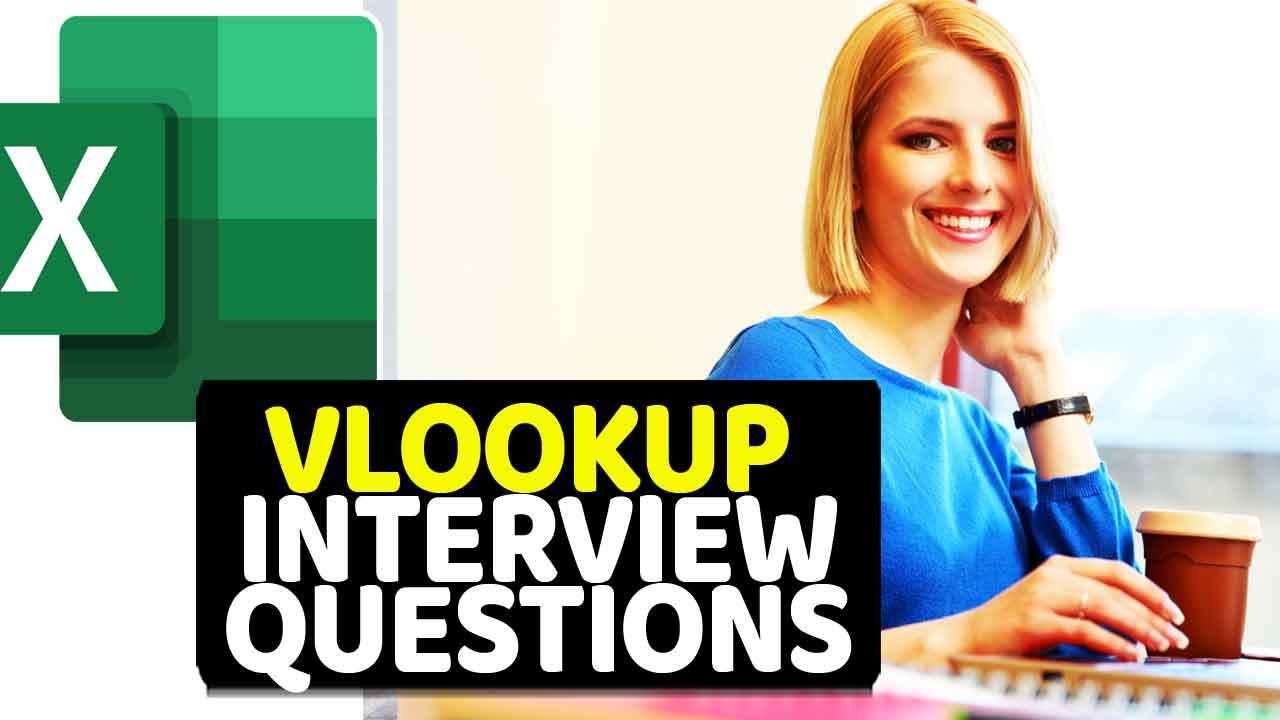 VLOOKUP Interview Questions