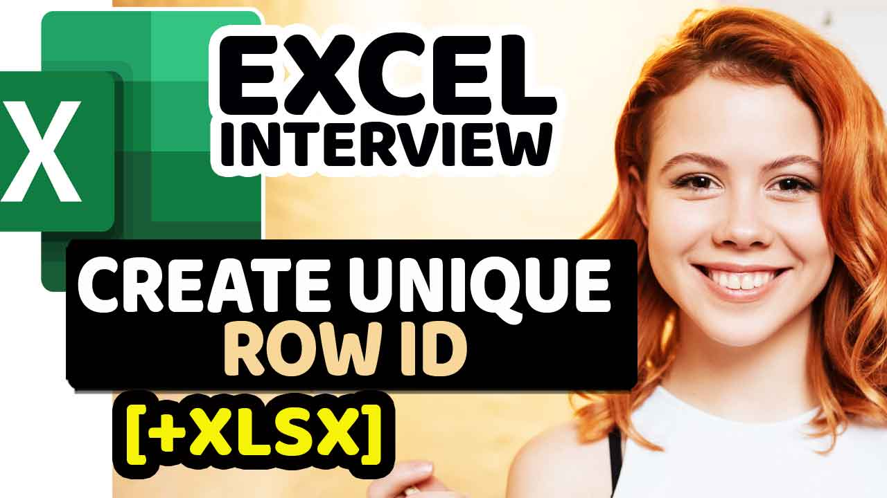 Excel Interview - How To Create Unique Row ID in Excel