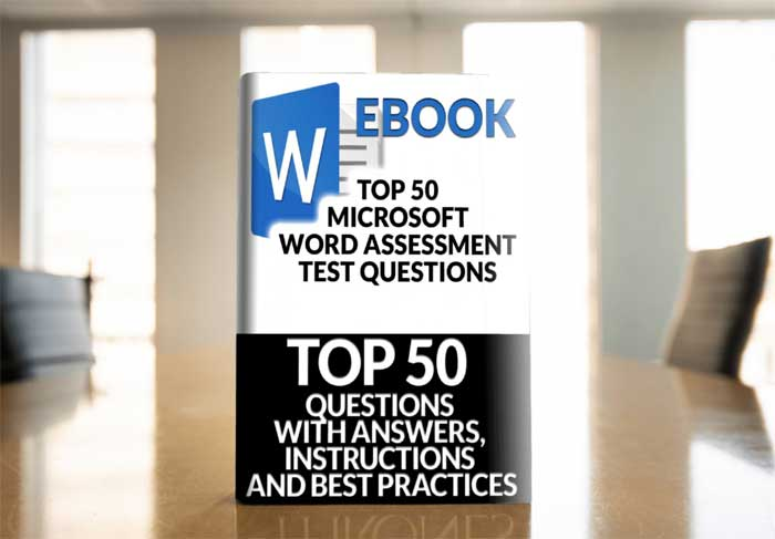 Ebook: Top 50 Microsoft Word Assessment Test Questions with Answers