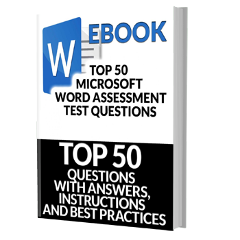Ebook: Top 50 Microsoft Word Job Assessment Test Questions with Answers