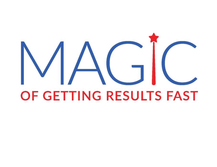 Magic of Getting Results Fast - Tasks and Project Organizing Methodology
