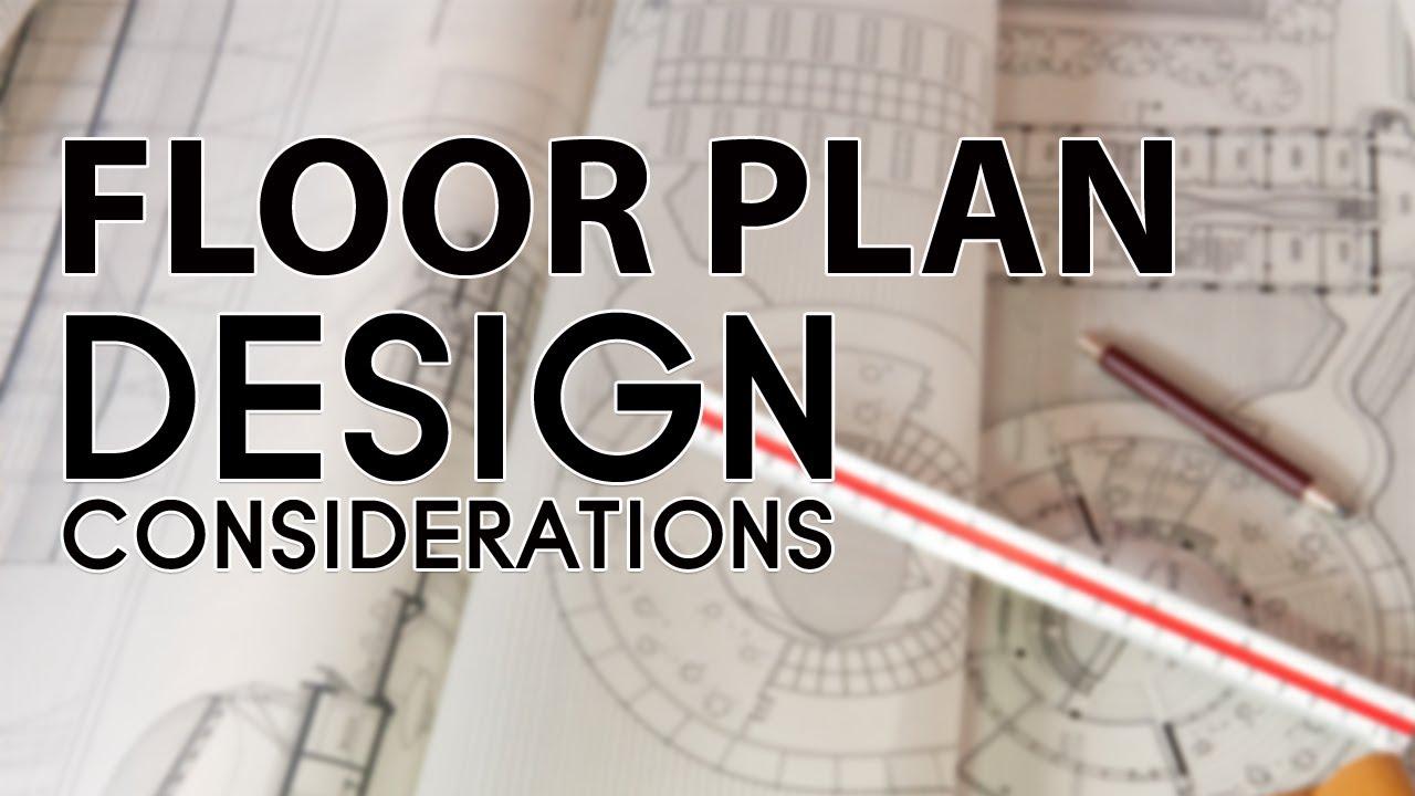 Floor Plan Design Considerations